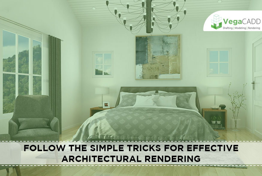 simple tricks for effective Architectural Rendering
